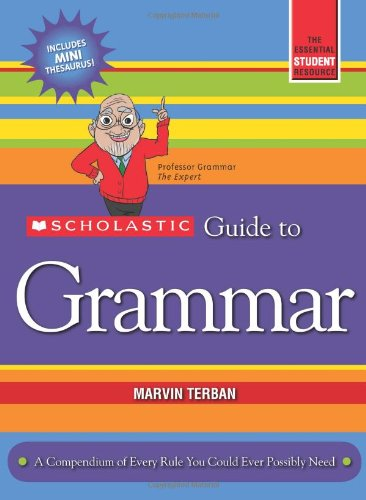 9780545356695: Scholastic Guide to Grammar