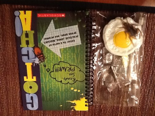 9780545358279: GOTCHA! Ready ... Set ... PRANK!!! Enter to a world of practical jokes, mischief, gross gags, and pranks!