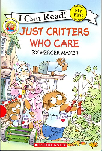 9780545358576: Just Critters Who Care