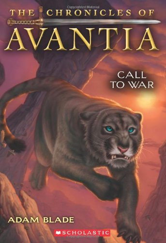 9780545361552: The Chronicles of Avantia #3: Call to War