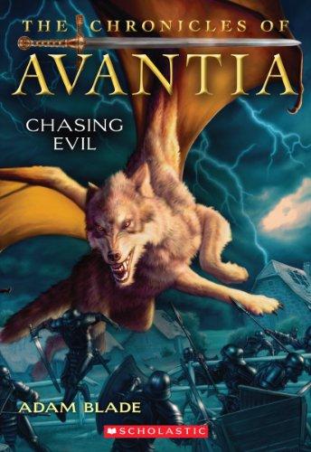9780545361576: The Chronicles of Avantia #2: Chasing Evil