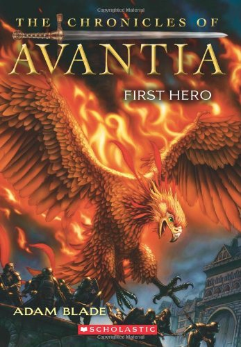 9780545361590: The Chronicles of Avantia #1: First Hero