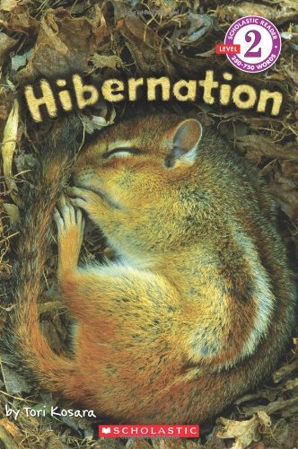9780545365826: Scholastic Reader Level 2: Hibernation