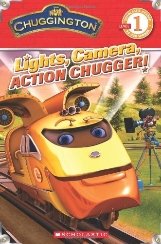 9780545368575: Chuggington: Lights, Camera, Action Chugger! (Scholastic Readers)