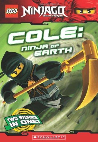 9780545369930: Cole, Ninja of Earth (LEGO Nnjago: Chapter Book) (Lego Ninjago)