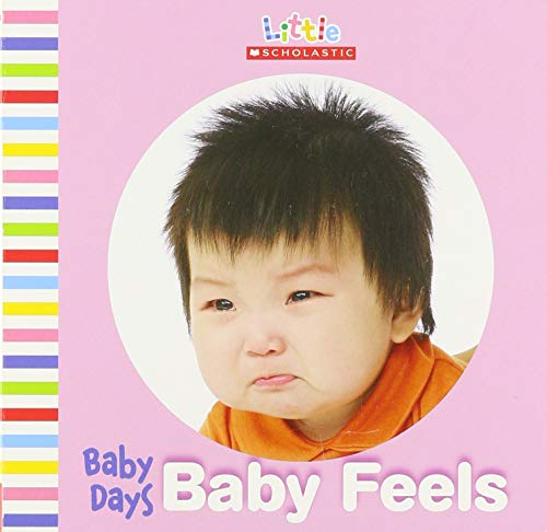 9780545371964: Baby Days: Baby Feels