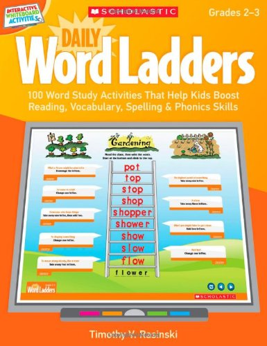 9780545374873: Interactive Whiteboard Activities: Daily Word Ladders (Gr. 2–3): 100 Word Study Activities That Help Kids Boost Reading, Vocabulary, Spelling & ... Whiteboard Activities (Scholastic))