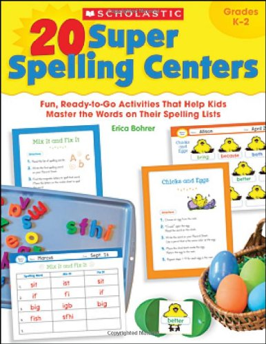 9780545374897: 20 Super Spelling Centers: Fun, Ready-to-Go Activities That Help Kids Master the Words on Their Spelling Lists