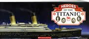 9780545375092: Heroes of the Titanic (paperback)