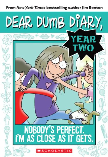 9780545377645: Nobody's Perfect. I'm As Close As It Gets. (Dear Dumb Diary Year Two #3)
