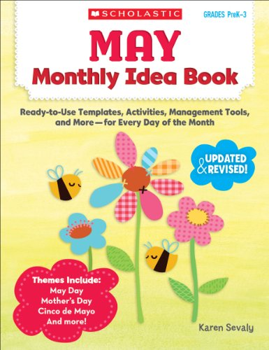9780545379410: May Monthly Idea Book: Ready-To-Use Templates, Activities, Management Tools, and More - For Every Day of the Month