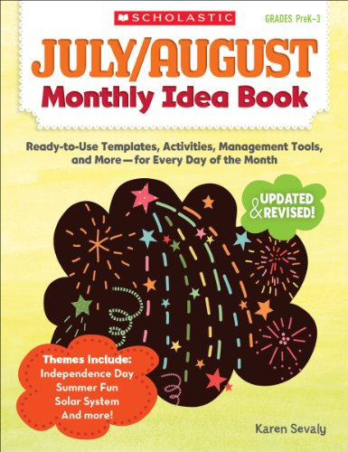 9780545379434: July & August Monthly Idea Book: Ready-to-Use Templates, Activities, Management Tools, and More - for Every Day of the Month