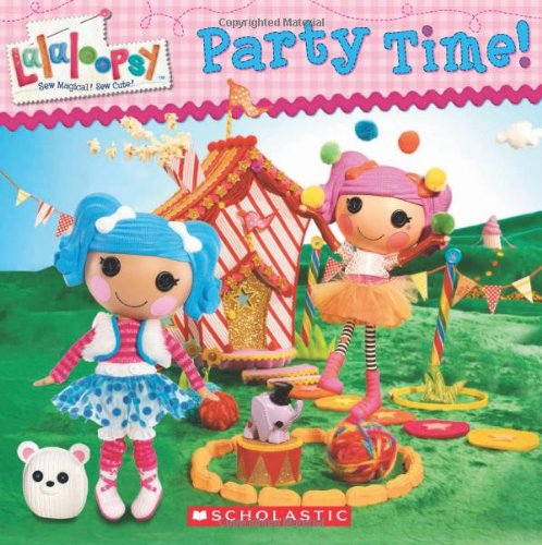 9780545379984: Lalaloopsy: Party Time!