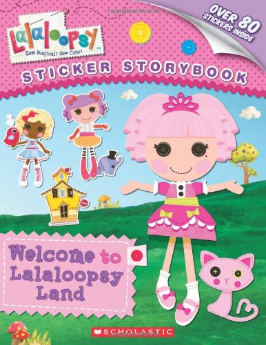 9780545379991: Welcome to Lalaloopsy Land