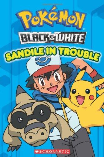 9780545380720: Pokemon: Unova Reader #2: Sandile in Trouble