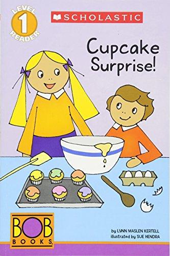 9780545382694: Scholastic Reader Level 1: BOB Books: Cupcake Surprise!