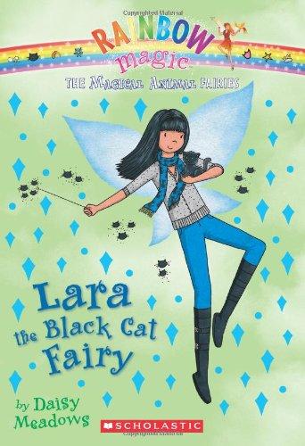 9780545384186: Lara the Black Cat Fairy (Rainbow Magic: The Magic Animal Fairies, No. 2)