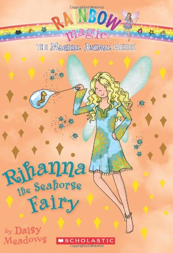 9780545384209: Magical Animal Fairies #4: Rihanna the Seahorse Fairy: A Rainbow Magic Book