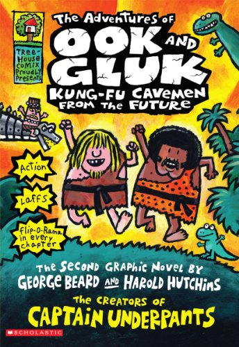 9780545385770: The Adventures of Ook and Gluk, Kung-Fu Cavemen From the Future (Captain Underpants)