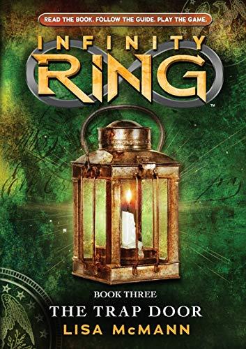 INFINITY RING #3. THE TRAP DOOR