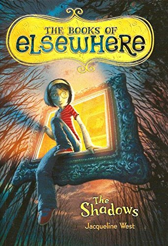9780545390538: Shadows: #1 The Books of Elsewhere