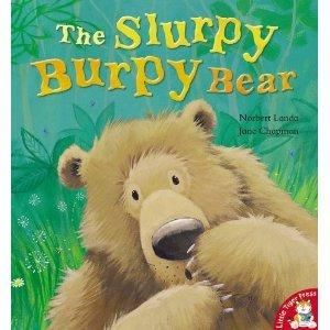 9780545390606: The Slurpy Burpy Bear