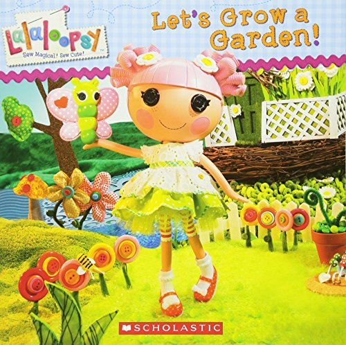 9780545392181: Let's Grow a Garden! (Lalaloopsy)