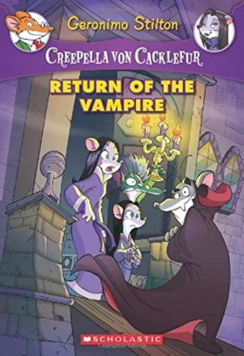 9780545393485: Return of the Vampire (Creepella Von Cacklefur)