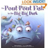 9780545393867: The Pout-Pout Fish in the Big-Big Dark