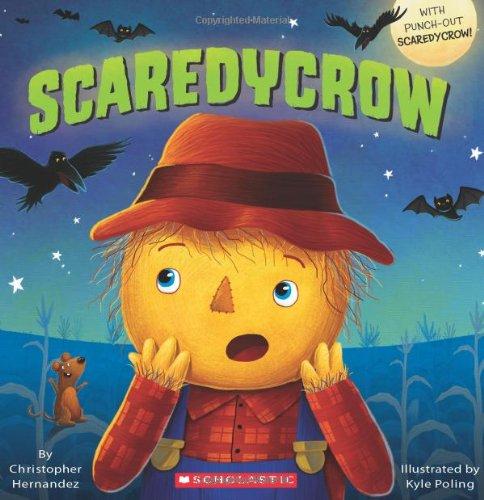 9780545393874: Scaredycrow