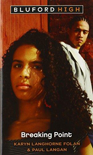 Bluford #16: Breaking Point: Folan, Karyn Langhorne;