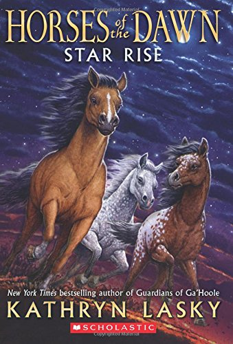 9780545397315: Star Rise (Horses of the Dawn #2)