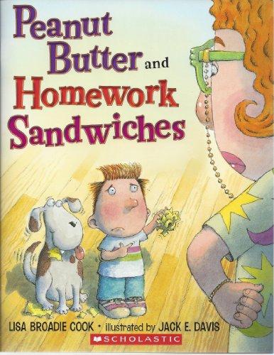 9780545397421: Peanut Butter and Homework Sandwiches