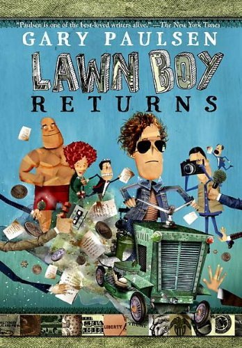Gary Paulsen LAWN BOY RETURNS [Scholastic Paperback]: Gary Paulsen