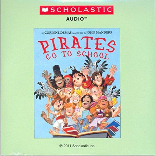 9780545398404: Pirates Go to School