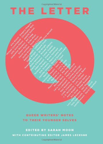 9780545399326: The Letter Q: Queer Writers' Notes to Their Younger Selves