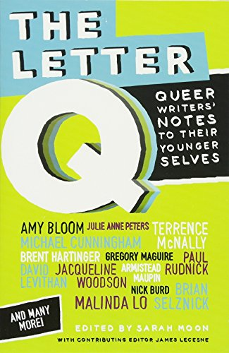 9780545399333: The Letter Q: Queer Writers' Letters to their Younger Selves
