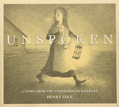 9780545399975: Unspoken: A Story from the Underground Railroad