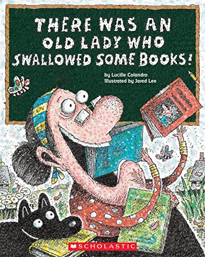 9780545402873: There Was an Old Lady Who Swallowed Some Books!