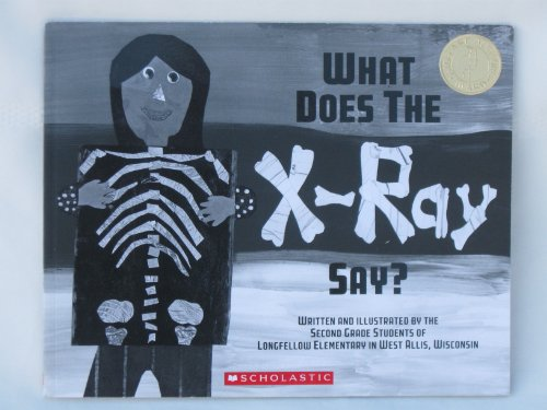 9780545402910: What Does the X-Ray Say?