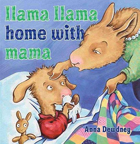 9780545403702: [Llama Llama Home with Mama] (By: Anna Dewdney) [published: August, 2011]