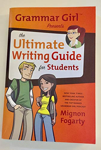 9780545403917: Grammar Girl Presents the Ultimate Writing Guide for Students