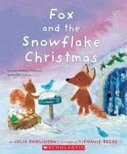 9780545404594: Fox and the Snowflake Christmas (Fletcher and the Snowflake Christmas)