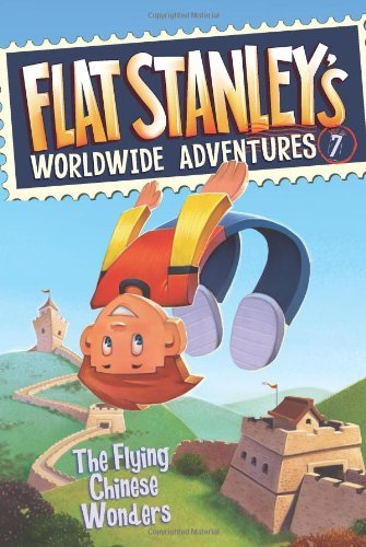 9780545405461: The Flying Chinese Wonders (Flat Stanley's Worldwide Adventures #7)