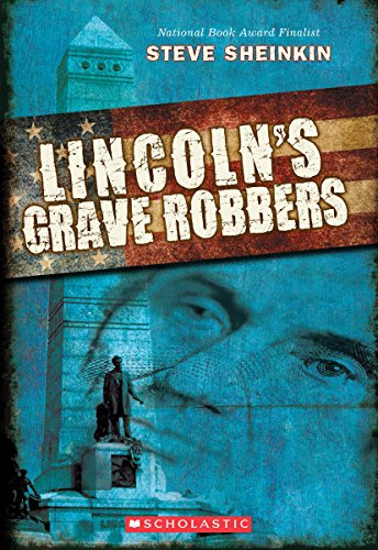 9780545405713: Lincoln's Grave Robbers