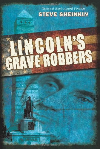 9780545405720: Lincoln's Grave Robbers