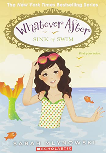 9780545415705: Sink or Swim (Whatever After #3)