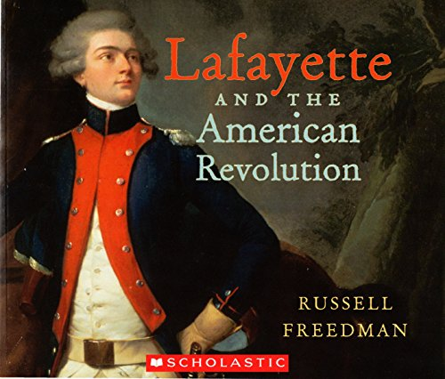 9780545416474: Lafayette and the American Revolution
