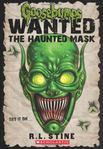 9780545417976: Goosebumps Wanted: the Haunted Mask