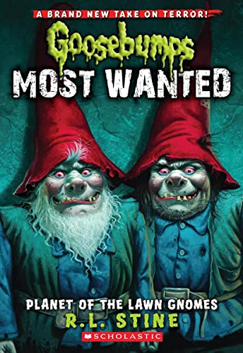 9780545417983: Planet of the Lawn Gnomes (Goosebumps Most Wanted #1)